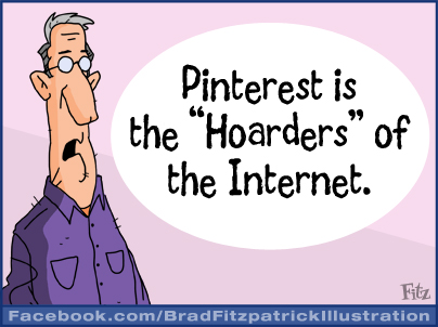 Pinterest Cartoon - A Funny Cartoon About Pinterest - Pinterest Cartoons
