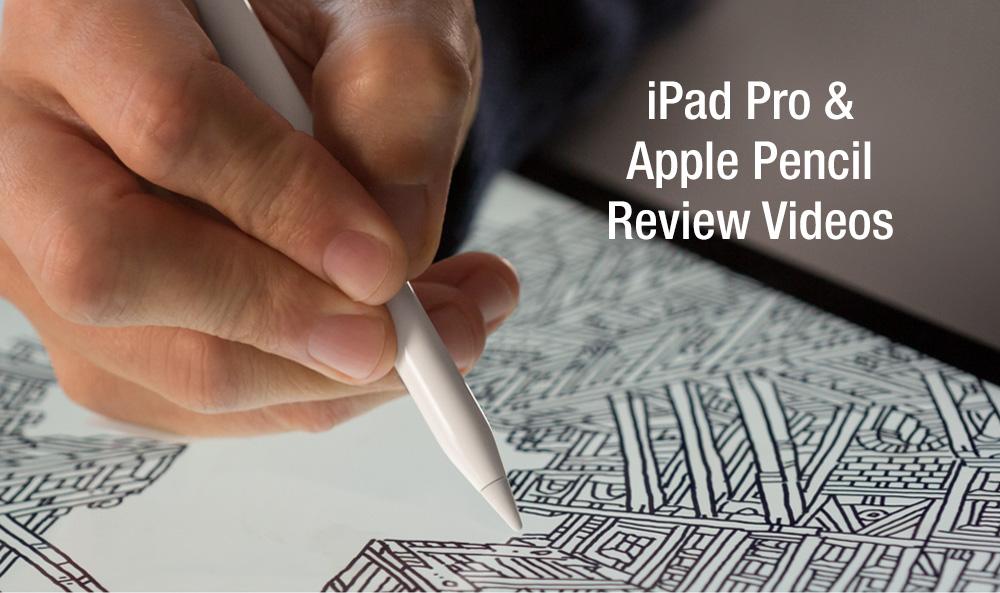 iPad Pro & Apple Pencil Videos Reviews